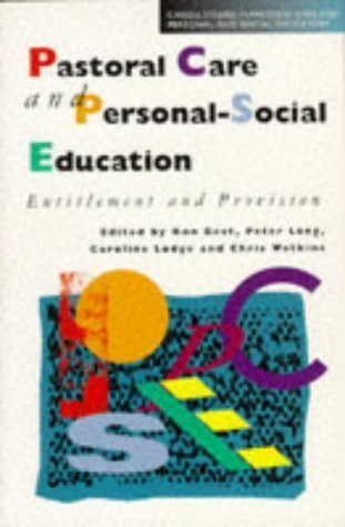 Pastoral Care And Personal Social Education: Entitlement And Provision  by  Ron Best