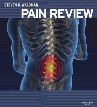 Pain Review Steven D. Waldman