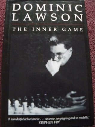 The Inner Game Dominic Lawson