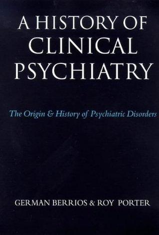 A History Of Psychiatry German Berrios