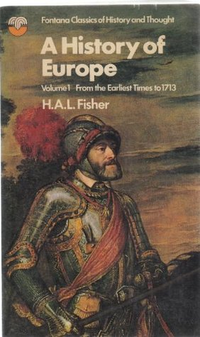 History of Europe: v. 1 H.A.L. Fisher