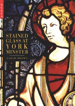 Stained Glass At York Minister  by  Sarah   Brown