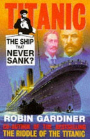 Titanic Robin Gardiner