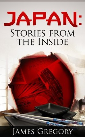 Japan Stories from the Inside  by  James Gregory