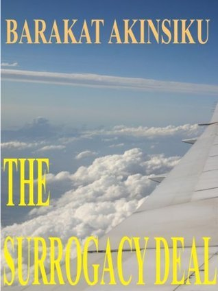 The Surrogacy Deal  by  Barakat Akinsiku
