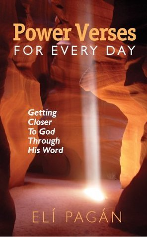 Power Verses for Every Day  by  Eli Pagan