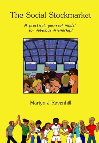 The Social Stockmarket  by  Martyn J. Ravenhill