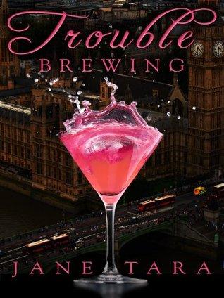 Trouble Brewing: Shakespeare Sisters 2 Jane Tara