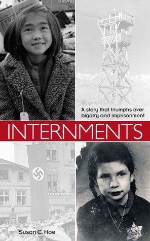 Internments  by  Susan C. Hoe