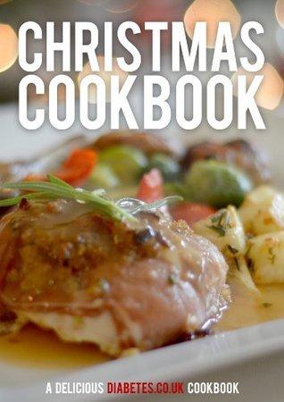Christmas Cookbook 2013 - Diabetes Cookbook Shanta Panesar