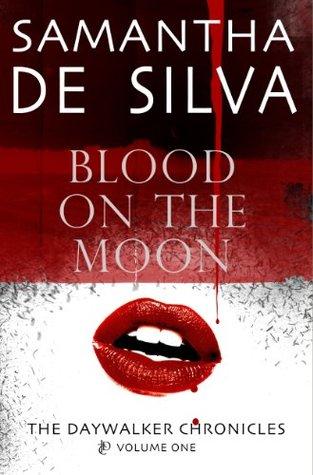 Blood On The Moon Samantha De Silva