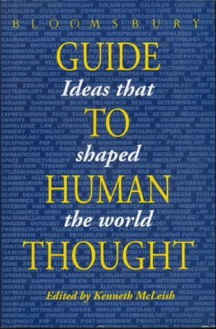 Bloomsbury Guide To Human Thought  by  Kenneth McLeish