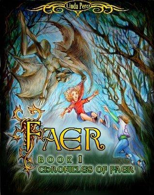Faer: Chronicles of Faer Linda Perez