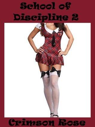 School of Discipline 2 Crimson Rose
