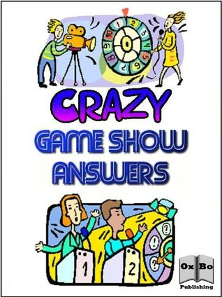 Crazy Game Show Answers  by  Marcus Lindley