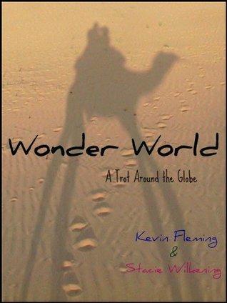 Wonder World  by  Stacie Wilkening