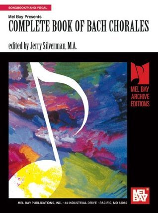 Complete Book of Bach Chorales Jerry Silverman