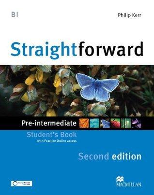 Straightforward Pre-Intermediate Level: Students Book + Webcode Phillip Kerr