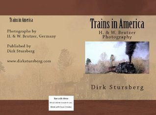 Trains in America  by  Dirk Stursberg
