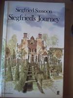 Siegfrieds Journey 1916 1920 Siegfried Sassoon