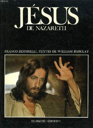 Jesus de Nazareth William Barclay