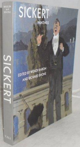 Sickert: Paintings Walter Sickert