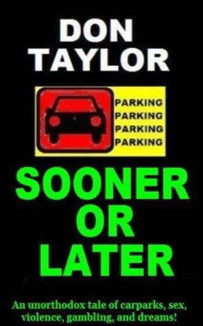 Sooner Or Later Don Taylor
