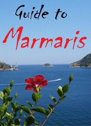 Guide to Marmaris  by  Flypublish Print