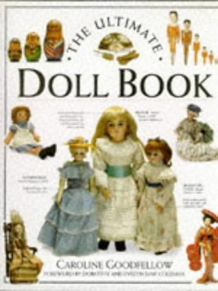 Ultimate Doll Bock  by  Caroline Goodfellow