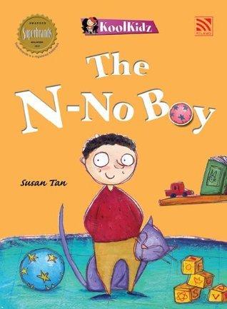 The N-no Boy  by  Susan Tan