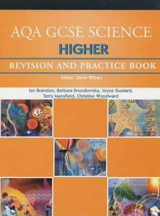 Aqa Gcse Science Higher Revision and Practice Book  by  Ian Brandon