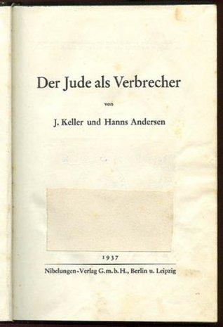 The Jew As Criminal Keller Andersen