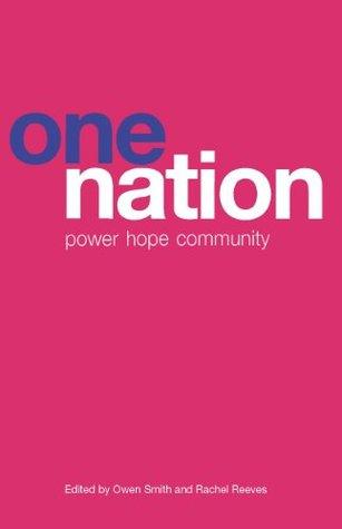One Nation: power, hope, community Owen Smith