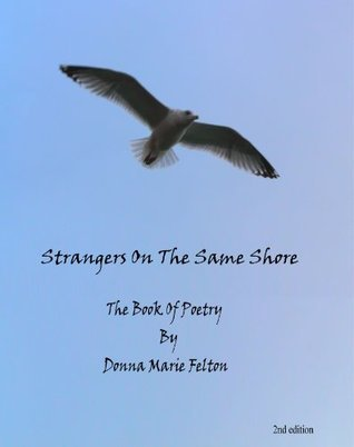 Strangers On The Same Shore  by  Donna Marie Felton