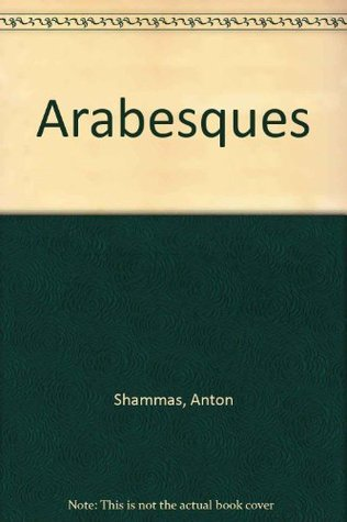 Arabesques  by  Anton Shammas