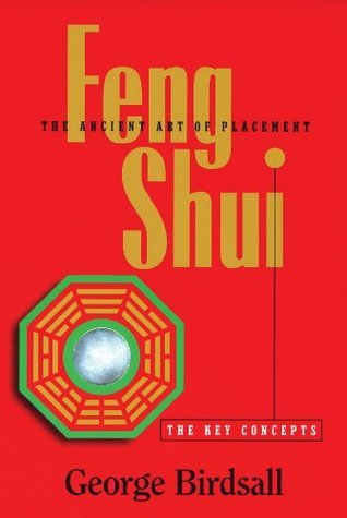 Feng Shui The Key Concepts  by  George Birdsall
