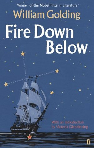 Fire Down Below: With an introduction  by  Victoria Glendinning by William Golding