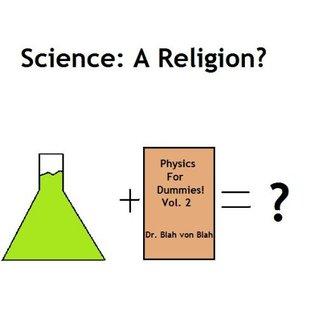 Science- A Religion?: A Paper John McAdam