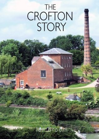 The Crofton Story: The History of the Crofton Pumping Station Ian Broome