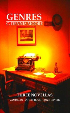 Genres C. Dennis Moore