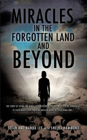 Miracles In The Forgotten Land And Beyond Setan Lee