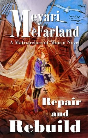 Repair and Rebuild  by  Meyari McFarland