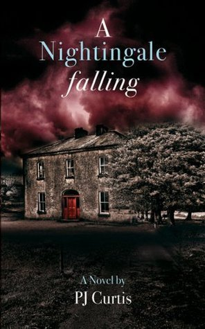 A Nightingale Falling  by  P.J. Curtis