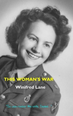 This Womans War Winifred Lane