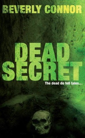 Dead Secret: Diane Fallon Series: Book 3  by  Beverly Connor