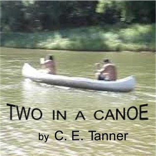 Two In A Canoe Clark Tanner