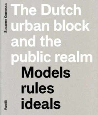 Atlas Of The Dutch Urban Block  by  Susanne Komossa