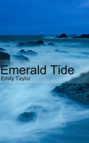 Emerald Tide  by  Emily Taylor