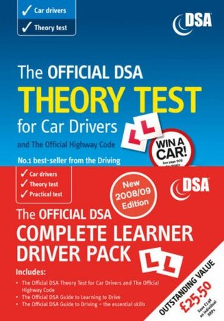 The Official DSA Complete Learner Driver Pack: 2008/09 Edition: Valid for Tests Taken from 1 September 2008 Driving Standards Agency