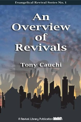 An Overview of Revivals Tony Cauchi